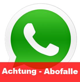 Achtung – WhatsApp Abofalle