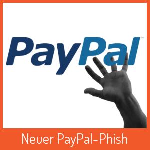 Aktueller PayPal-Phish jetzt mit richtiger Anrede