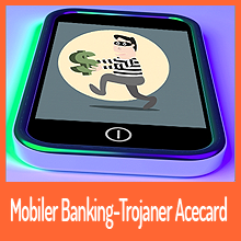 "Android Banking -Trojaner ""Acecard"""