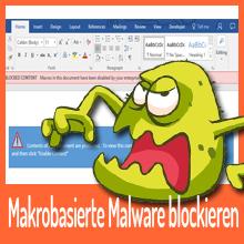 Microsoft – Makrobasierte Malware blockieren