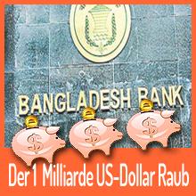 Bangladesch Zentralbank Opfer eines digitalen Beutezugs