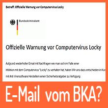 BKA-Sicherheitsratgeber – Warnung vor Locky