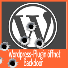 WordPress-Plugin öffnet Backdoor