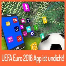 Die offizielle UEFA Euro 2016 App ist ein Eigentor!