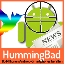 HummingBad – 85 Millionen Android-Smartphones befallen