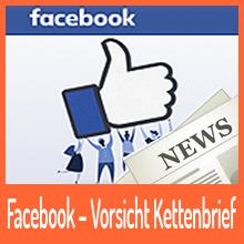 Facebook – Vorsicht Kettenbrief macht die Runde