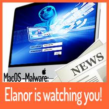 Mac-Anwender aufgepasst – Elanor is watching you!