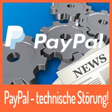 PayPal aktuell mit deutschlandweiten Störung
