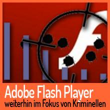 Adobe Flash Player bleibt die am meisten angegriffene Software