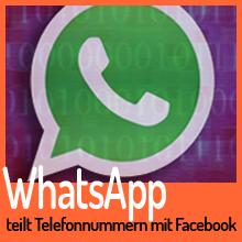 Whatsapp teilt Telefonnummern jetzt mit Facebook
