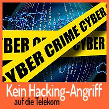 Kein Hacking-Angriff auf die Telekom