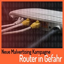 Malvertising Kampagne zielt auf Router