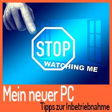 Mein neuer PC – Tipps zur Inbetriebnahme