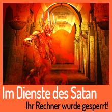 Im Dienste des Satan: Der Rechner wurde gesperrt!