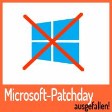 Microsoft: Februar-Patchday kurzfristig abgesagt