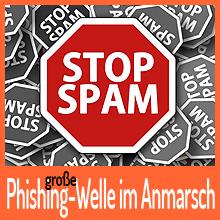 Große Phishing-Welle rollt auf uns zu