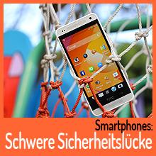 Schwere Sicherheitslücke auf unseren Smartphones