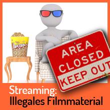 Streaming illegal verbreiteter Kinofilme ist Urheberrechtsverletzung