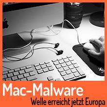 Mac-Malware: Spam-Welle erreicht Europa