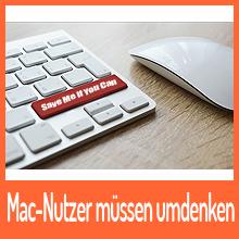 Mac-Nutzer müssen umdenken