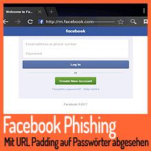 Facebook Phishing – Mit URL Padding auf Passwörter abgesehen