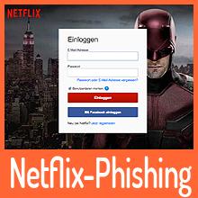 Netflix-Phishing: Jagd auf deine Daten