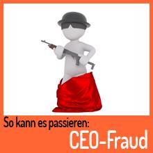 So kann es passieren: CEO-Fraud