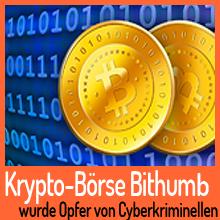 Krypto-Börse Bithumb wurde Opfer von Cyberkriminellen