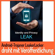 LeakerLocker droht mit Veröffentlichung
