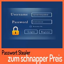 Password-Stealer zum schnapper Preis