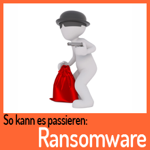 So kann es passieren: Ransomware