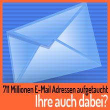 711 Millionen E-Mail Adressen aufgetaucht – Ist Ihre auch dabei?