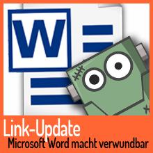 Automatisches Link-Update in Word macht verwundbar