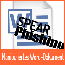 Spearphishing über manipuliertes Word-Dokument