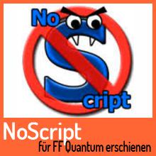 NoScript Erweiterung für Firefox Quantum verfügbar