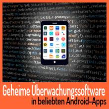 Geheime Überwachungssoftware in beliebten Android-Apps
