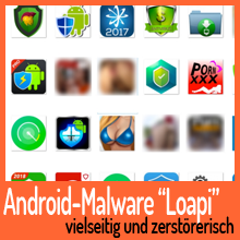 """Android-Malware """"Loapi"""" vielseitig und zerstörerisch"""