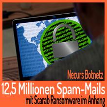 Botnetz versendet 12,5 Millionen E-Mails mit Scarab Ransomware im Anhang