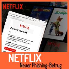 Neuer Phishing-Betrug richtet sich gegen Netflix-Kunden
