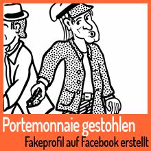 Portemonnaie gestohlen – Fakeprofil auf Facebook erstellt