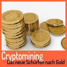 Cryptomining – Das neue Schürfen nach Gold