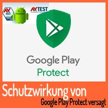 AV-Test: Schutzwirkung von Google Play Protect versagt