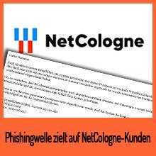Erneute Phishingwelle zielt auf NetCologne-Kunden