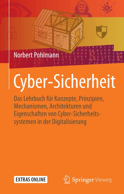Cyber-Sicherheit: Neues Lehrbuch vermittelt Wissen von der Basis bis zum Experten-Knowhow