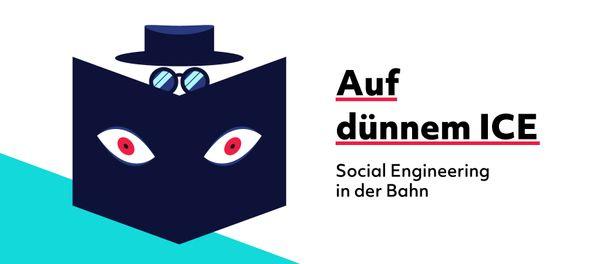 Social Engineering in der Bahn